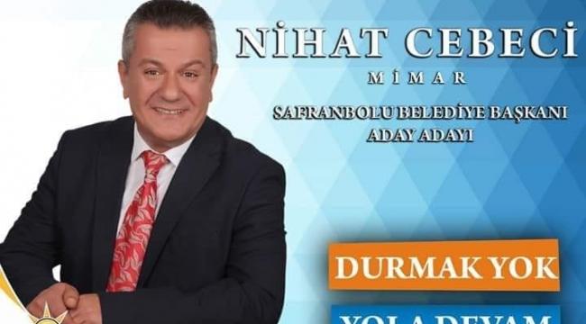 Cebeci ''Safranbolu'dan %75 oy alacağıma inanıyorum